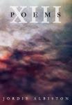 Jordie Albiston, XIII Poems (Rabbit Poets Series 2013)