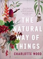 Charlotte WoodThe Natural Way of Things