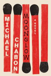 """This book cover image released by Harper shows, """"Moonglow,"""" a novel by Michael Chabon. (Harper via AP) ORG XMIT: NYET201"""